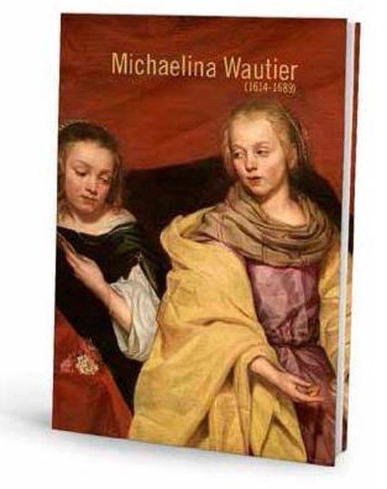 Michaelina Wautier 1604-1689 - Katlijne van der Stighelen pdf epub