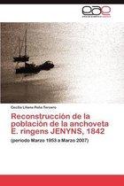 Reconstruccion de la poblacion de la anchoveta E. ringens JENYNS, 1842