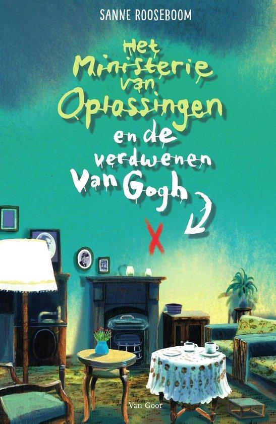 Boek cover Het Ministerie van Oplossingen 2 - Het ministerie van Oplossingen en de verdwenen Van Gogh van Sanne Rooseboom (Onbekend)
