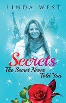 Secrets the Secret Never Told You