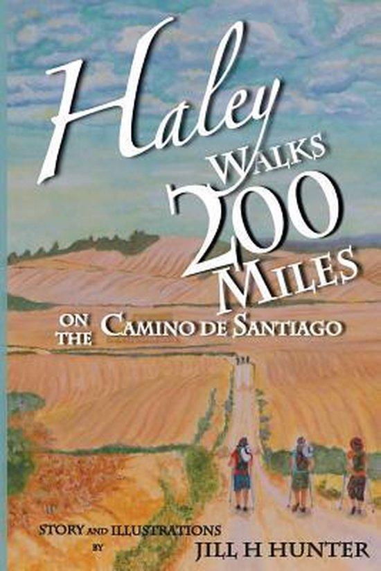 Haley Walks 200 Miles on the Camino de Santiago