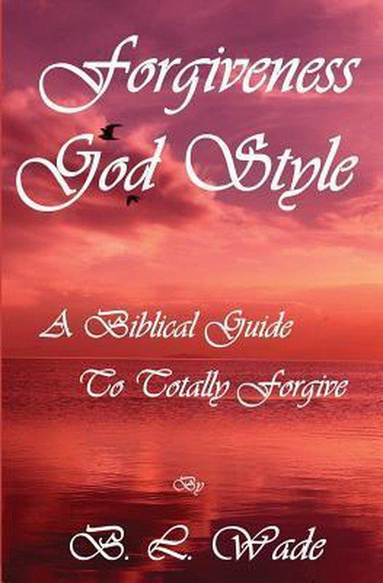 Forgiveness God Style