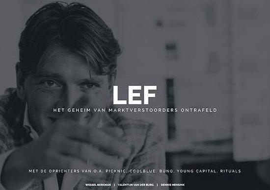 LEF; Het geheim van marktverstoorders ontrafeld