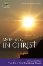 My Ministry In Christ
