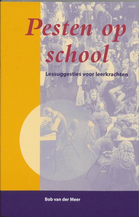 Pesten Op School - Bob van der Meer |