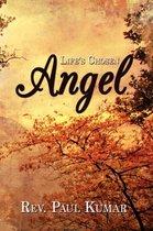 Life's Chosen Angel