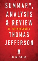 Summary, Analysis & Review of Jon Meacham's Thomas Jefferson by Instaread