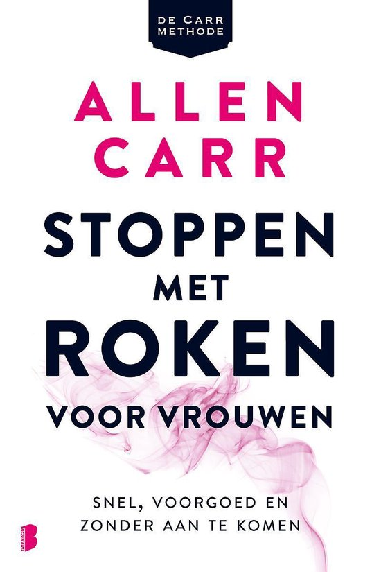Boek cover Stoppen met roken voor vrouwen van Allen Carr (Paperback)