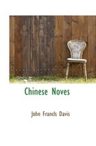 Chinese Noves