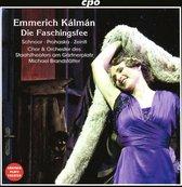 Emmerich Kálmán: Die Faschingsfee