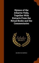 Hymns of the Atharva-Veda, Together with Extracts from the Ritual Books and the Commentaries
