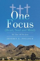 One Focus (Heart, Soul and Mind)