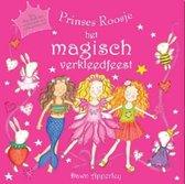 Prinses roosje magische verkleedfeest