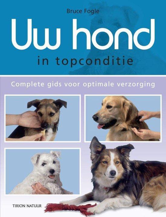 Uw hond in topconditie - Bruce Fogle pdf epub