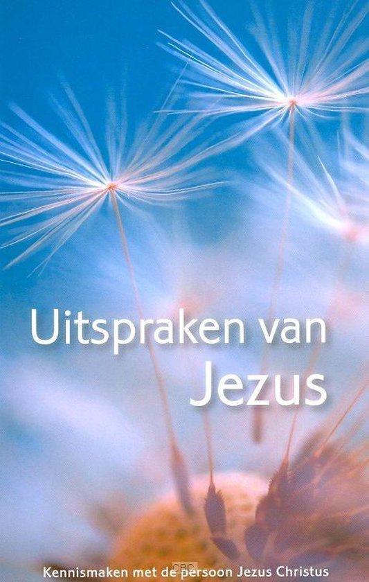 Uitspraken van Jezus - Diverse auteurs  