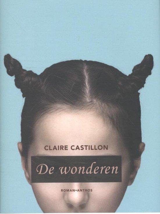 De wonderen - Claire Castillon |