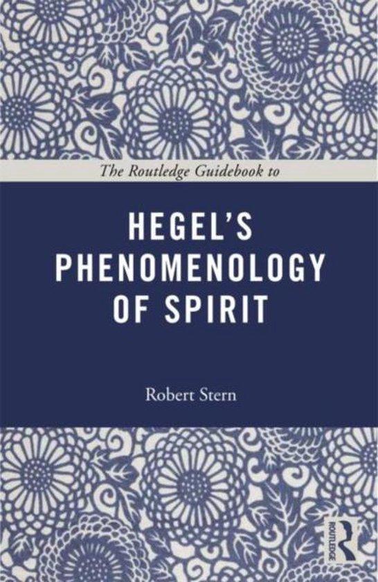 Boek cover The Routledge Guidebook to Hegels Phenomenology of Spirit van Robert Stern (Paperback)