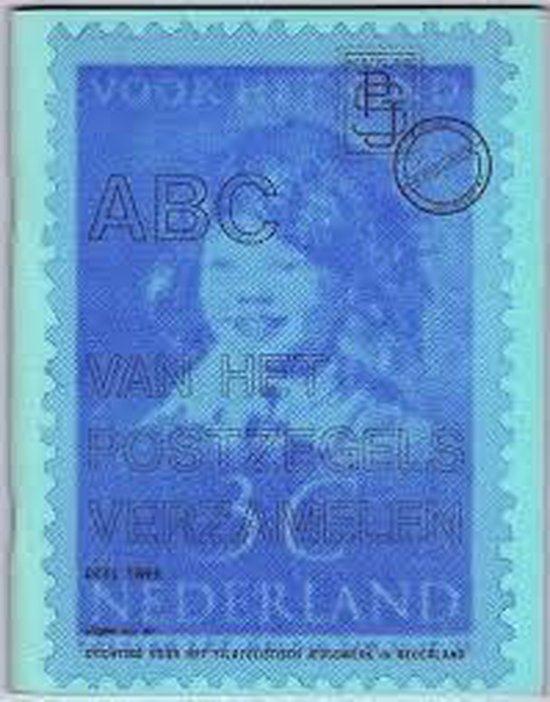 ABC van het postzegels verzamelen, Deel 2 - Heymans  