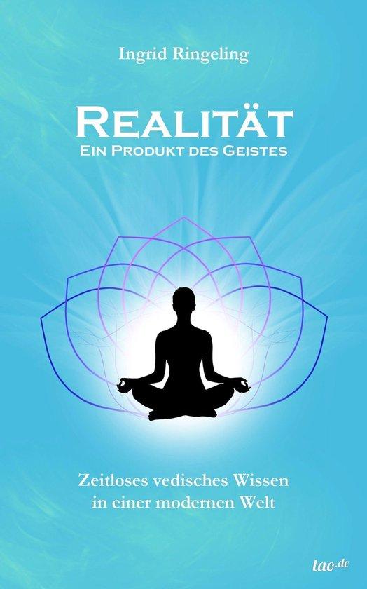 Boek cover Realität - Ein Produkt des Geistes van Ingrid Ringeling (Onbekend)