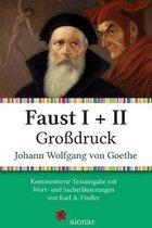 Faust I + II. Gro
