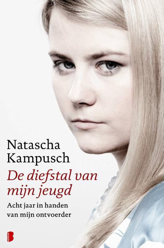De diefstal van mijn jeugd - Natascha Kampusch |