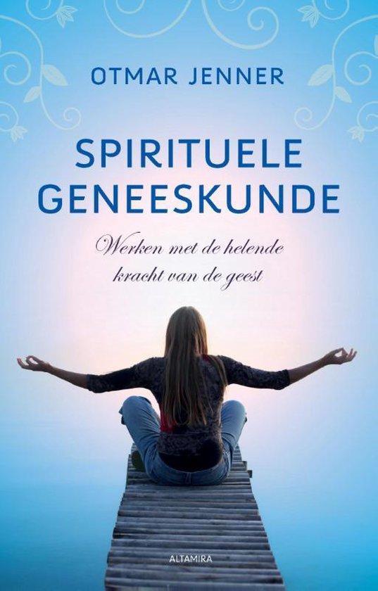 Spirituele geneeskunde - Otmar Jenner |