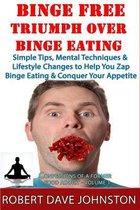 Binge Free - Triumph Over Binge Eating