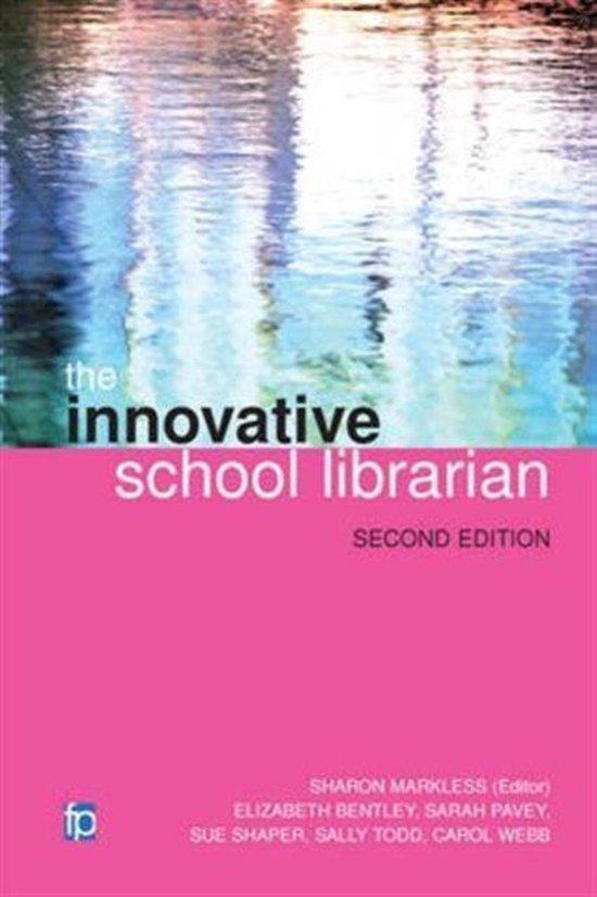 Boek cover The Innovative School Librarian van Elizabeth Bentley (Hardcover)
