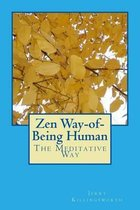 Zen Way-Of-Being Human