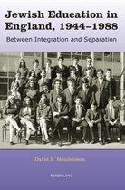 Jewish Education in England, 1944-1988