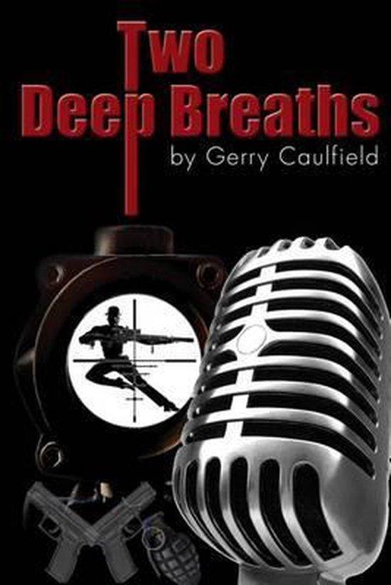 Boek cover Two Deep Breaths van Mr Gerry Caulfield (Paperback)