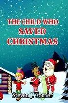 The Child Who Saved Christmas