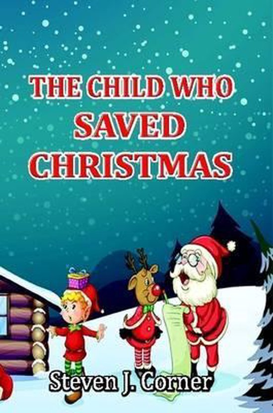 The Child Who Saved Christmas