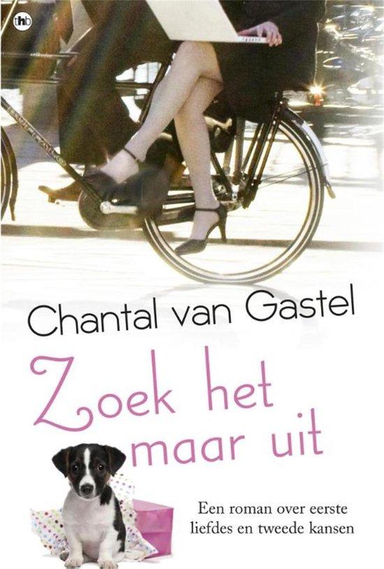 Zoek het maar uit - Chantal van Gastel |