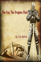 Omslag The Day The Dragons Died