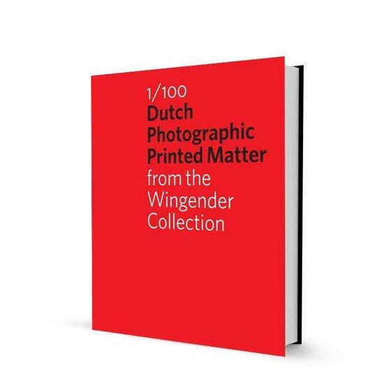 1/100 Dutch Photographic Publications - Hinde Haest |