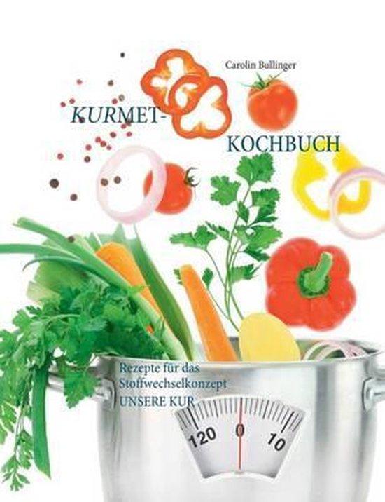 Das Kurmet-Kochbuch