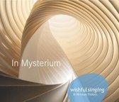 Wishful Singing & Herman Finkers - In Mysterium