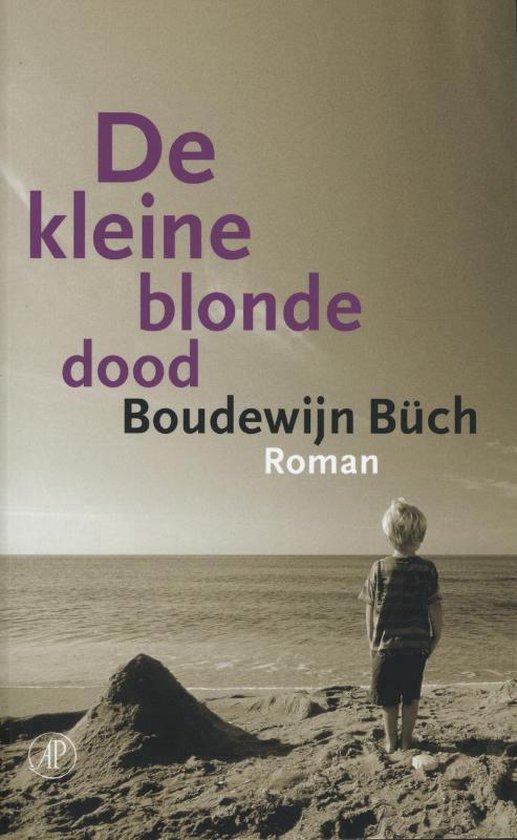 De kleine blonde dood - Boudewijn Buch |