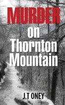 Murder on Thornton Mountain
