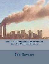 Acts of Domestic Terrorism in the United States