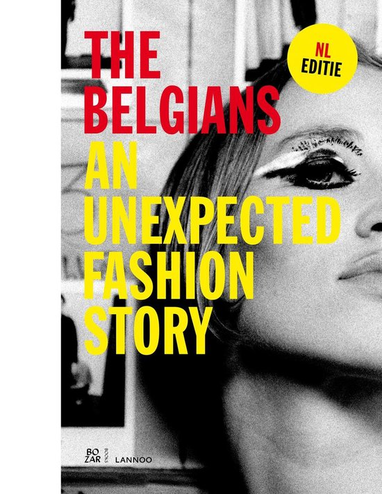 BELGIANS, THE. AN UNEXPECTED FASHION STORY