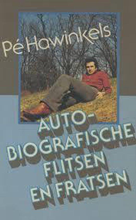 Autobiografische flitsen en fratsen - Hawinkels | Fthsonline.com