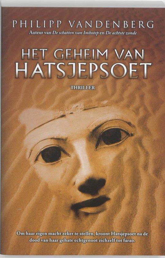 Het Geheim Van Hatsjepsoet - Philipp Vandenberg |