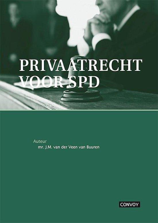 Privaatrecht voor SPD - J.M. van der Veen van Buuren |