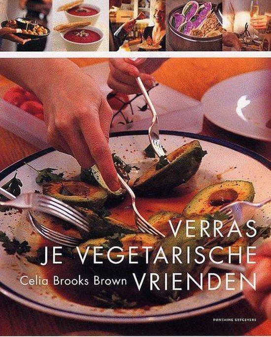 Verras Je Vegetarische Vrienden - Celia Brooks Brown |