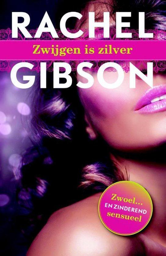 Zwijgen is zilver - Rachel Gibson |