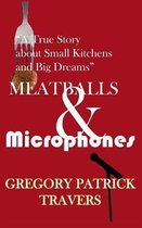 Meatballs & Microphones