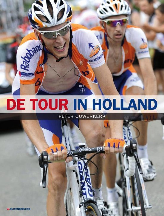 De Tour In Holland / 2 - Peter Ouwerkerk |