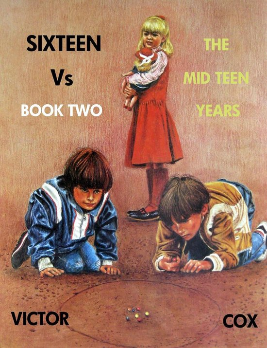 Boek cover SIXTEEN Vs, Book Two, The Mid Teen Years van Victor Cox (Onbekend)
